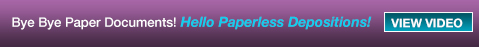 Paperless Depositions Available